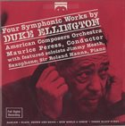 DUKE ELLINGTON Duke Ellington, American Composers Orchestra, Maurice Peress ‎: Four Symphonic Works By Duke Ellington album cover
